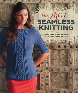 Clearance The Art of Seamless Knitting