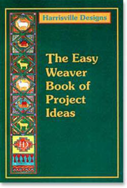 Easy weaver book of project ideas