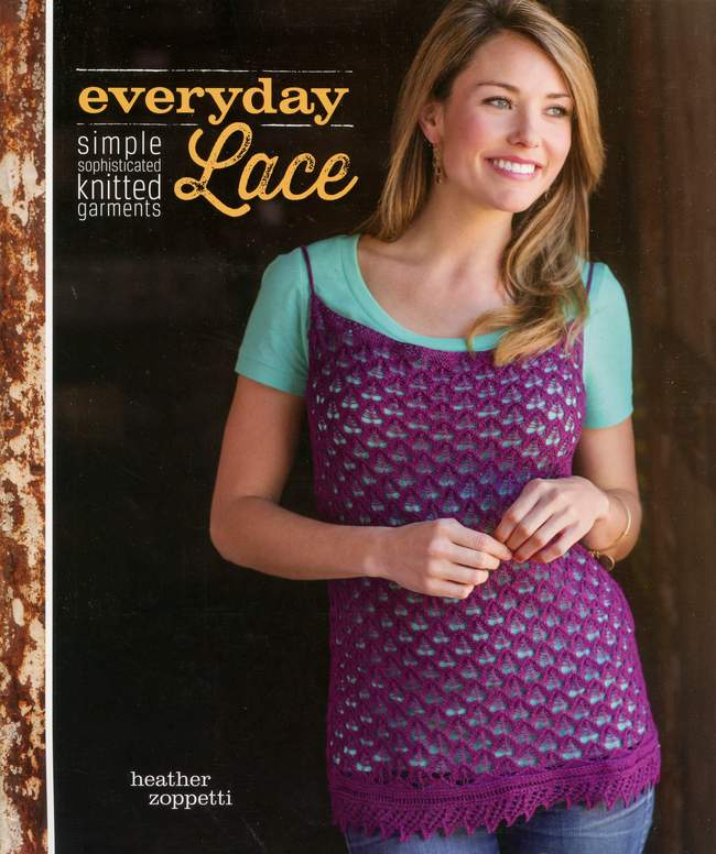 Everyday Lace - Simple, Sophisticated Knitted Garments