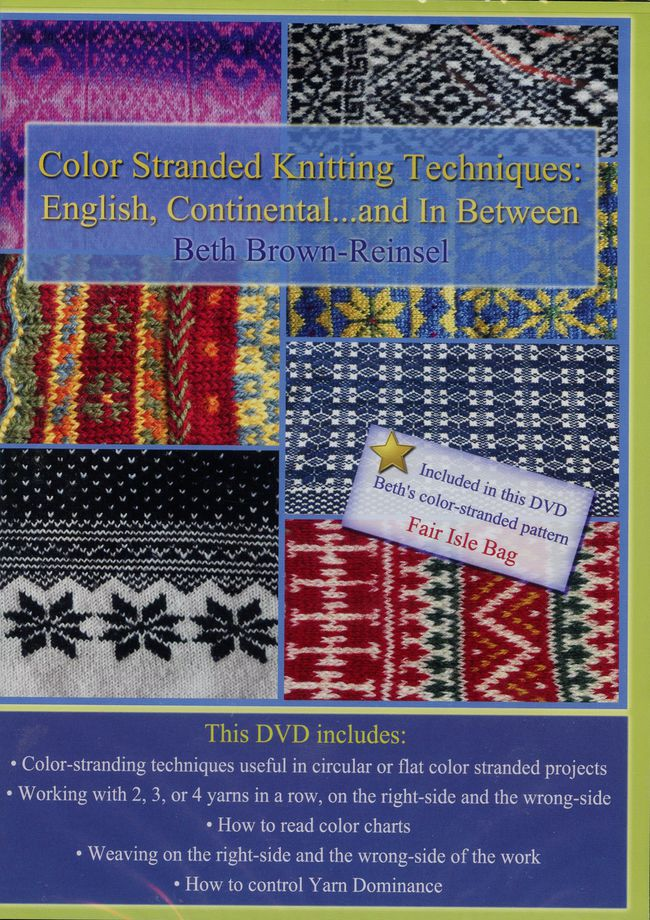 DVD Color Stranded Knitting Techniques: English, Continental... In Between