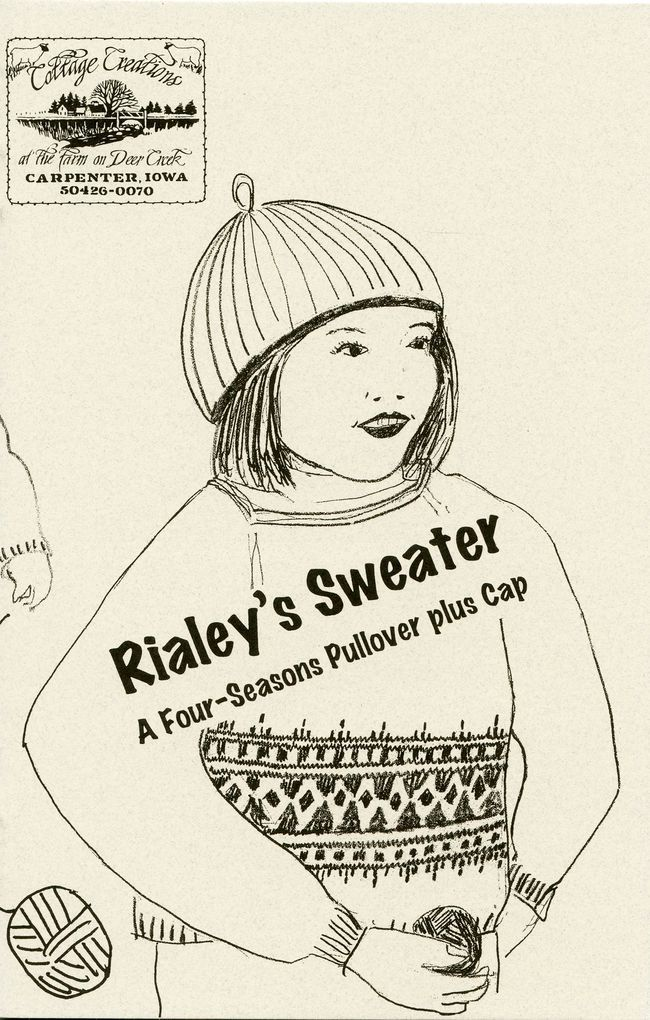 Rialey's Sweater - A Four-Seasons Pullover plus Cap