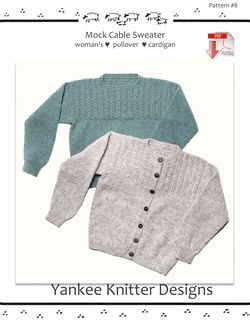 Mock Cable Pullover and Cardigan - Yankee Knitter  - Pattern download