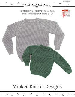 English Rib Pullover for children & adults - Yankee Knitter  - Pattern download
