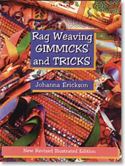 Rag Weaving Gimmicks and Tricks - no discount