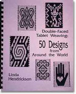 Double-Faced Tablet Weaving: 50 Designs from Around the World