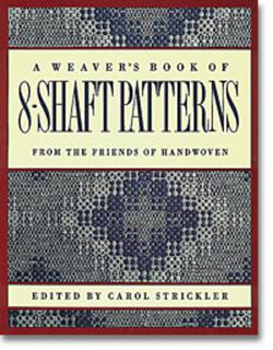 A Weaveraposs Book of 8Shaft Patterns