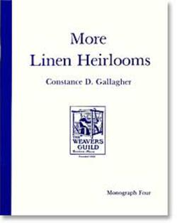 More Linen Heirlooms (Weavers Guild of Boston monograph)