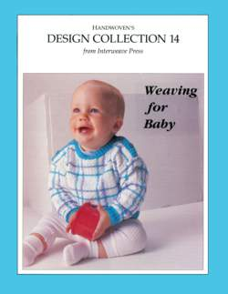 Handwoven Design Collection Number 14 - Weaving for Baby  eBook Printed Copy