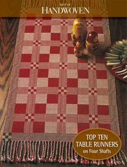 Best of Handwoven Top Ten Table Runners on Four Shaft Loom Handwoven eBook Printed Copy