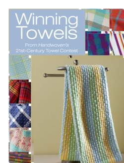 Winning Towels Handwovenaposs 21st  Century Towel Contest  Handwoven eBook Reprint