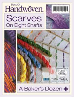 Best of Handwoven Scarves on Eight Shafts Handwoven eBook Printed Copy