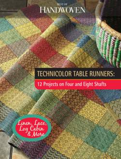 Best of Handwoven: Technicolor Table Runners, 12 Projects on Four and Eight Shafts - Handwoven eBook Printed Copy