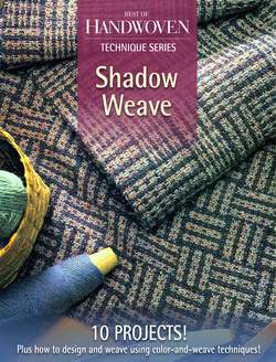 Shadow Weave a Best of Handwoven eBook Reprint