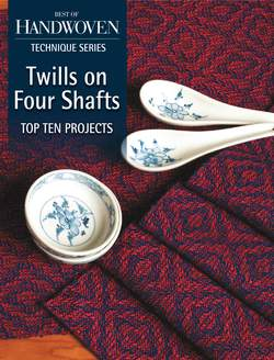 Top Ten Projects Twills on Four Shafts  Handwoven eBook Printed Copy