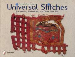 Universal Stitches for Weaving Embroidery and Other Fiber Arts