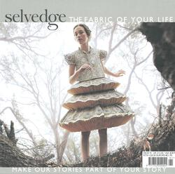 Selvedge  Issue 91 Luxe The Fabric of Your Life