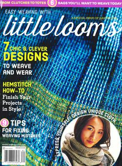 new book or magazine: Easy Weaving with Little Looms a Special Issue of Handwoven 2018