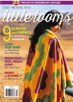 Easy Weaving with Little Looms a Special Issue of Handwoven 2020