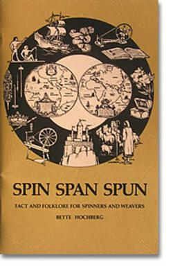 Spin Span Spun: Fact and Folklore for Spinners