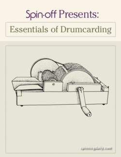 Spin-Off Presents: Essentials of Drum carding - eBook Printed Copy
