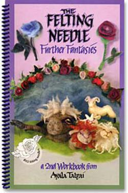 The Felting Needle - Further Fantasies