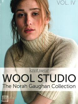 Wool Studio Vol. 4: The Norah Gaughan Collection