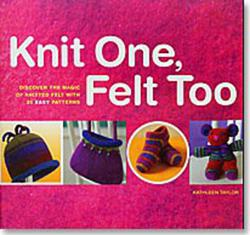 Knit One Felt Too