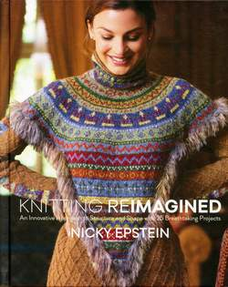 Knitting Reimagined - An Innovative Approach to Structure and Shape with 25 Breathtaking Projects