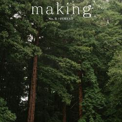 Making No. 8 Forest