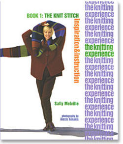 The Knitting Experience Book 1:The Knit Stitch