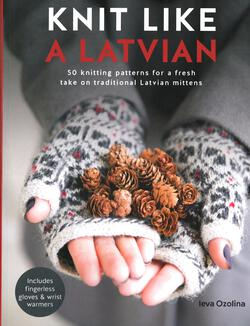 new book or magazine: Knit Like A Latvian