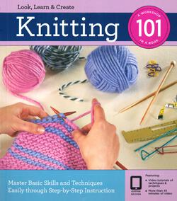 Knitting 101 - A Workshop in a Book