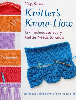 Knitting books Knitter's Know-How - 127 Techniques Every Knitter Needs to Know