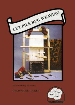 DVD CutPile Rug Weaving