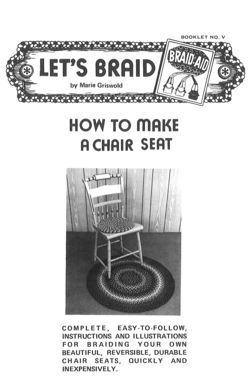 How to Make Braided Chair Seats