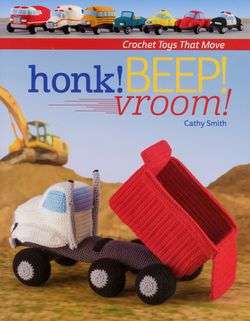 Honk BEEP vroom  Crochet Toys that Move