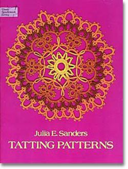 Julia E Sanders Tatting Patterns