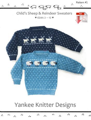 Knitting patterns Child's Sheep and Reindeer Sweaters - Yankee Knitter  - Pattern download