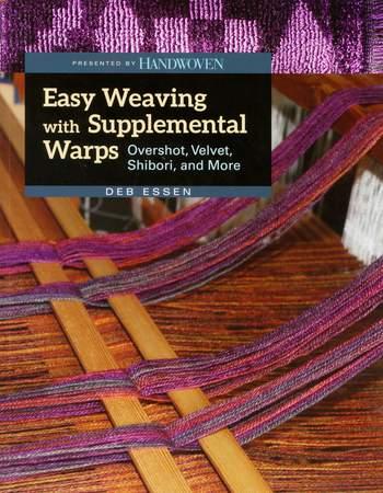 Weaving books Easy Weaving with Supplemental Warp
