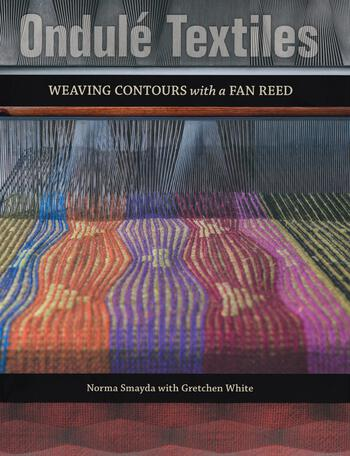 Weaving books Ondulé Textiles - Weaving Contours with a Fan Reed