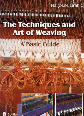 Weaving books The Techniques and Art of Weaving