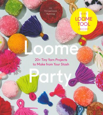 Multi-Craft books Loome Party