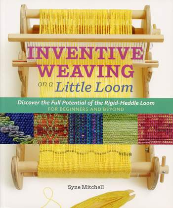 Weaving books Inventive Weaving on a Little Loom