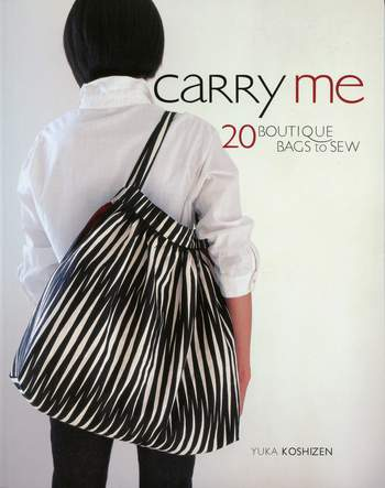 Multi-Craft books Carry Me 20 Boutique Bags to Sew