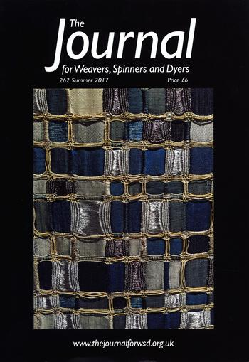 Weaving magazines The Journal of Weavers, Spinners and Dyers -UK - Issue 262, Summer 2017
