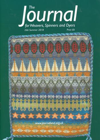 Weaving magazines The Journal of Weavers, Spinners and Dyers -UK - Issue 266, Summer 2018