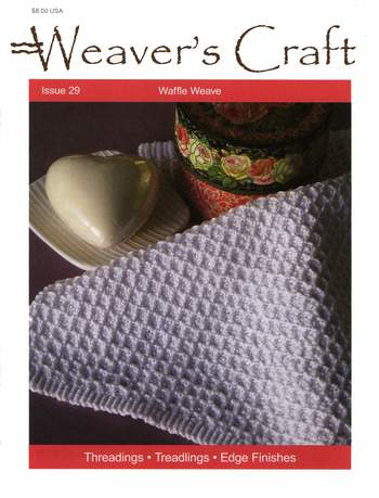 Weaving magazines Weaver's Craft Issue 29