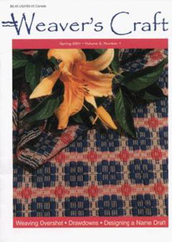 Multi-Craft magazines Weaver's Craft Spring 2001. Issue 7