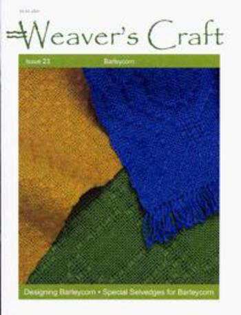 Weaving magazines Weaver's Craft Issue 23