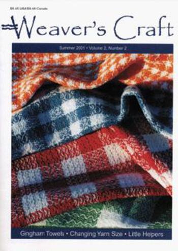 Multi-Craft magazines Weaver's Craft Summer 2001. Issue 8